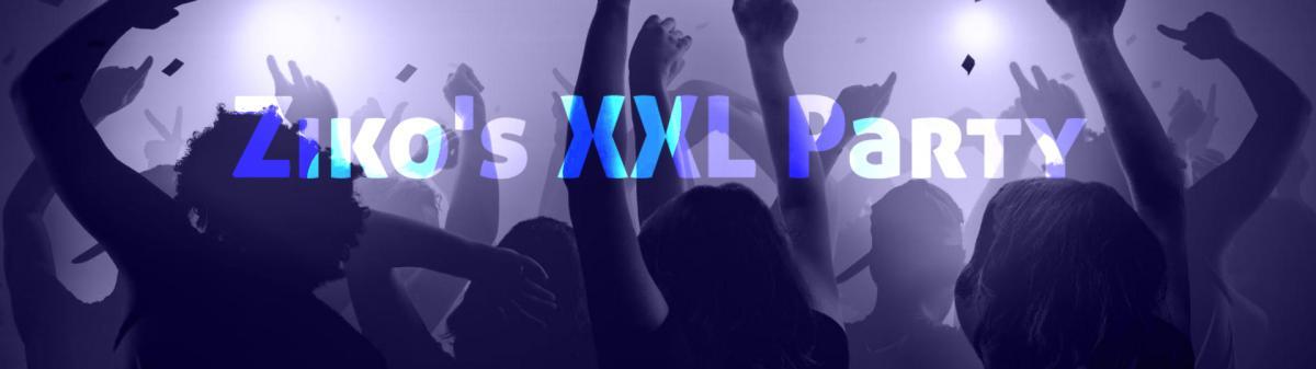 Ziko's XXL Party